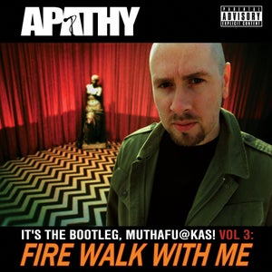 Image of Apathy - Fire Walk With Me: Its the Bootleg! Volume Three 2CD