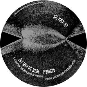 Image of [SIG.MMXII.VII] Myriadd - The way we were (with John Heckle remix)