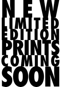 Image of New Prints Coming Soon