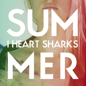 Image of I Heart Sharks - Summer LP Vinyl