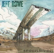 "Image of ALR: 022 Jeff Rowe ""Bridges/Divides"" OUT NOW!!!!"