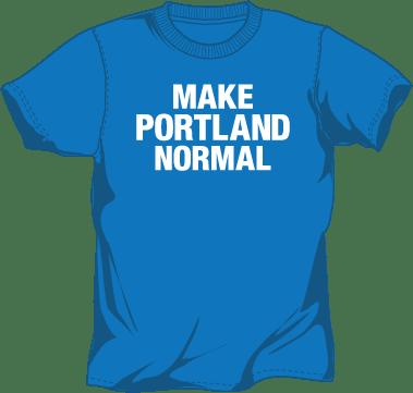Image of Make Portland Normal Shirt