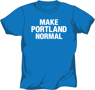 Image of Make Portland Normal Shirt