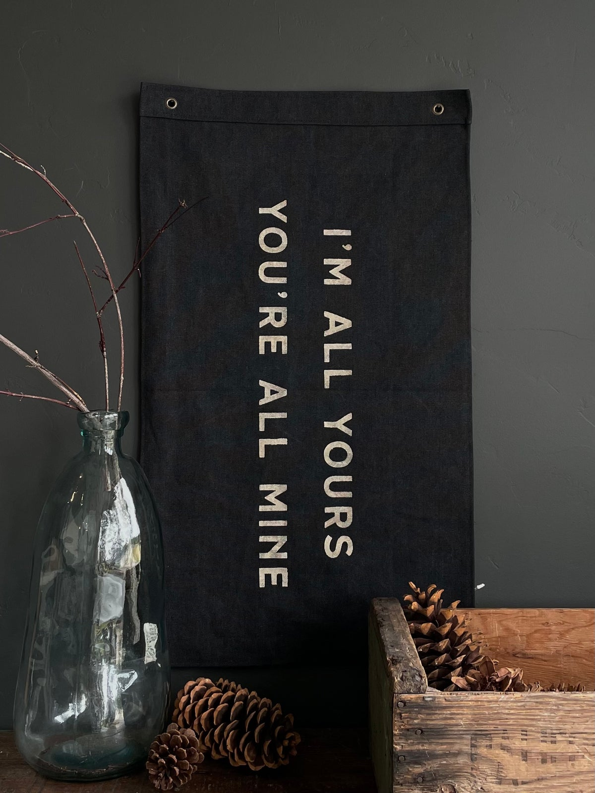 Image of I'M ALL YOURS FLAG