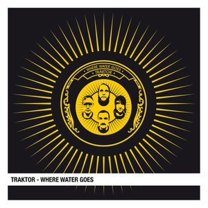 Image of Traktor - Where Water Goes 7""