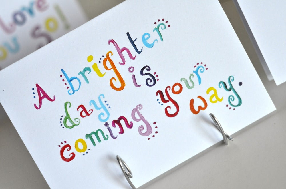 jojo cards© — A brighter day is coming your way...