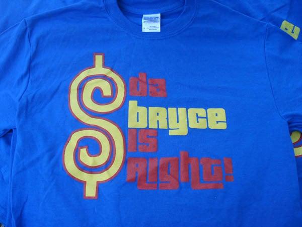 Image of DA BRYCE IS RIGHT! ROYAL BLUE EDITON!