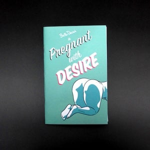 Image of Pregnant with Desire (Issue 2)