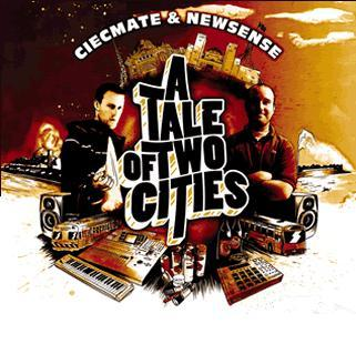 "Image of CIECMATE & NEWSENSE ""A Tale Of Two Cities"" CD"