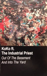 Image of Koko - Out Of The Basement And Into The Yard