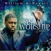 Image of William McDowell - As We Worship