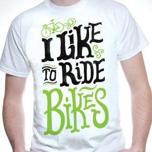 Image of I Like to Ride Bikes shirt