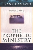 Image of Developing The Prophetic Ministry - Frank Damazio