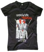 Image of girlie/unisex shirt thanksgiving massacre
