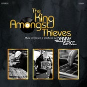 Image of Danny Spice-The King Amongst Thieves 12inch (ltd 200)