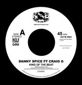 Image of Danny Spice ft Craig G -King of TheBeat ltd 300 pressing 7inch