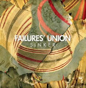 "Image of Failures' Union ""Sinker"" LP"