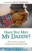 Image of Have You Met My Daddy - Butch Bruton