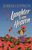 Image of Laughter From Heaven - Barbara Johnson