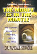 Image of The Money Is In The Mantle - Dr. Randall Sprague