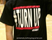 Image of #TURN UP TEE CLASSIC PRINT LIMITED JOINT!!