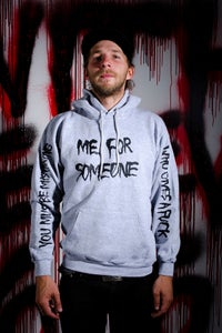 Image of ME FOR SOMEONE HOODIE