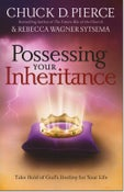 Image of Possessing Your Inheritance - Chuck Pierce & Rebecca Wagner Systema