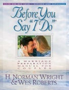 "Image of Before You Say ""I Do"" - H. Norman Wright & Wes Roberts"