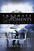 Image of Intimate Moments For Couples - Richard Exley