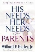 Image of His Needs, Her Needs For Parents - Willard F. Harley, Jr.