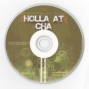 Image of Holla' At Ya' - CD
