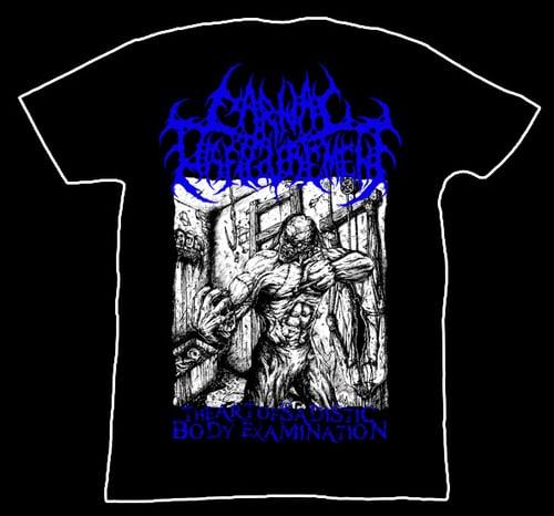 Image of Carnal Disfigurement - The Art of Sadistic Body Examination - T-Shirt