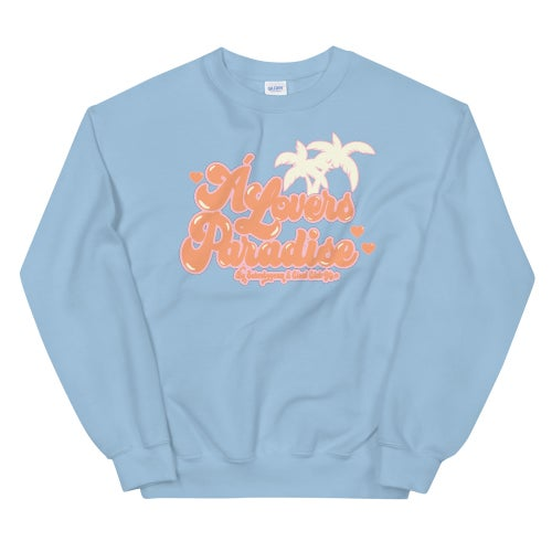 Image of A Lover's Paradise Crewneck by Sauceboycam & CCG(all colors)