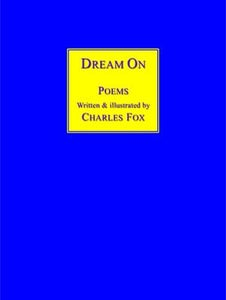 Image of Dream On, a book of poems written and illustrated by Charles Fox