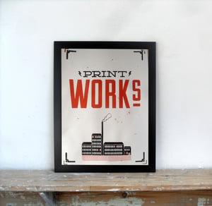 Image of Print Works