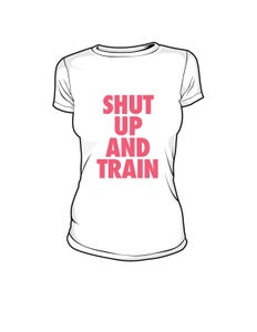 Image of Womens Shut Up and Train White/Pink Tshirt