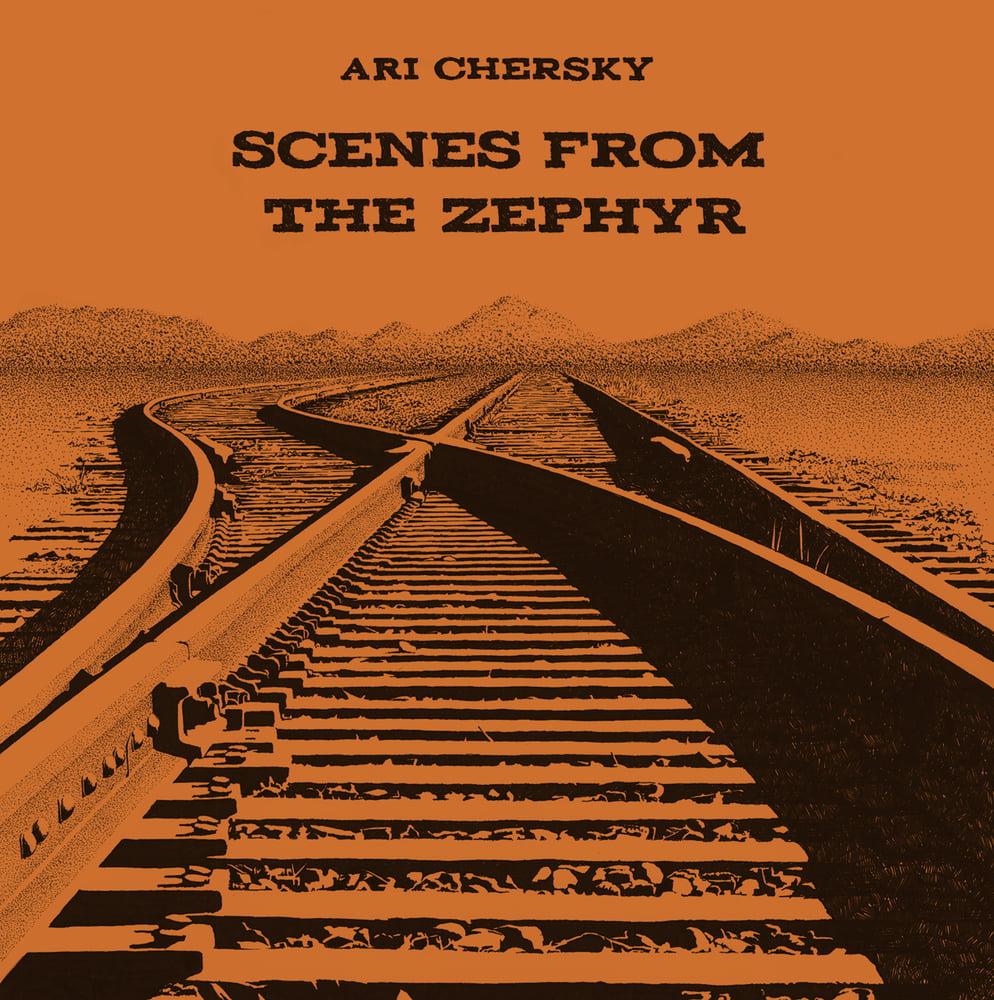 Image of Scenes From The Zephyr-Vinyl + Digital Download