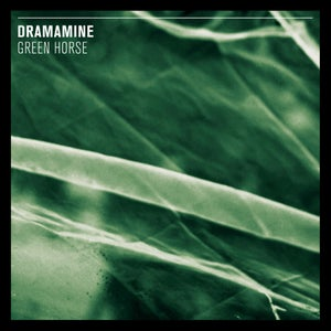 Image of DRAMAMINE -green horse LP