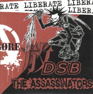 Image of THE ASSASSINATORS / D.S.B. - Liberate 7""