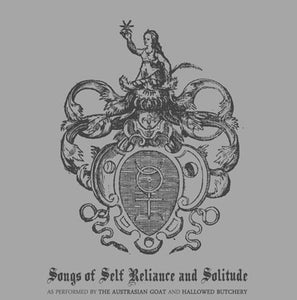 Image of THE AUSTRASIAN GOAT / HALLOWED BUTCHERY - Songs of Self-Reliance and Solitude 10""
