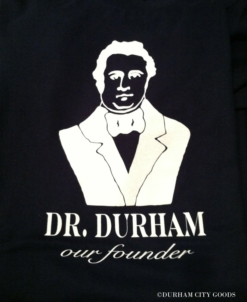 Dr Durham Our Founder Historical Series Durham City Goods