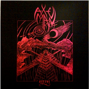 Image of AXEMAN - Arrive 12""