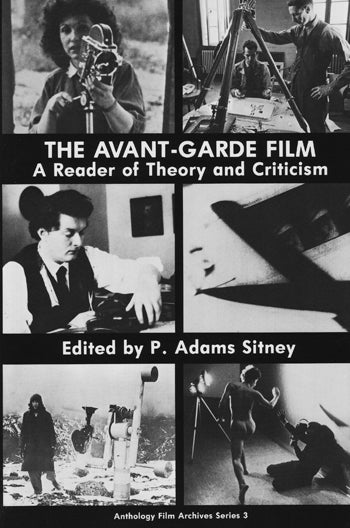 Image of The Avant-Garde Film: A Reader of Theory and Criticism, edited by P. Adams Sitney
