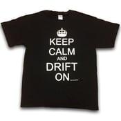Image of Keep Calm Drift On - BLACK
