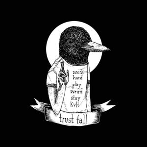Image of Trust Fall - work hard, play weird, stay kvlt 7""