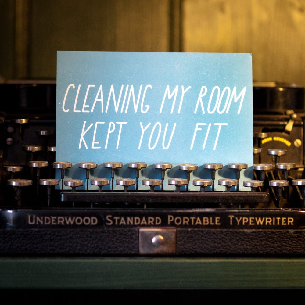 Image of Cleaning my room kept you fit Postcard