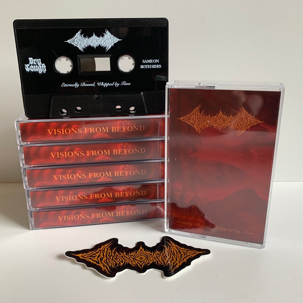 Image of Visions From Beyond - Eternally Bound, Whipped By Time Cassette (DC48)