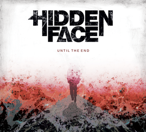 "Image of HIDDEN FACE EP ""Until The End"""