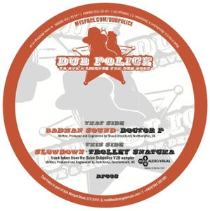 Image of DP038 :: Doctor P/Trolley Snatcha : Badman Sound/Slow Down