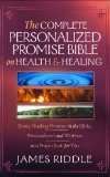 Image of The Complete Personalized Promise Bible on Health & Healing - James Riddle